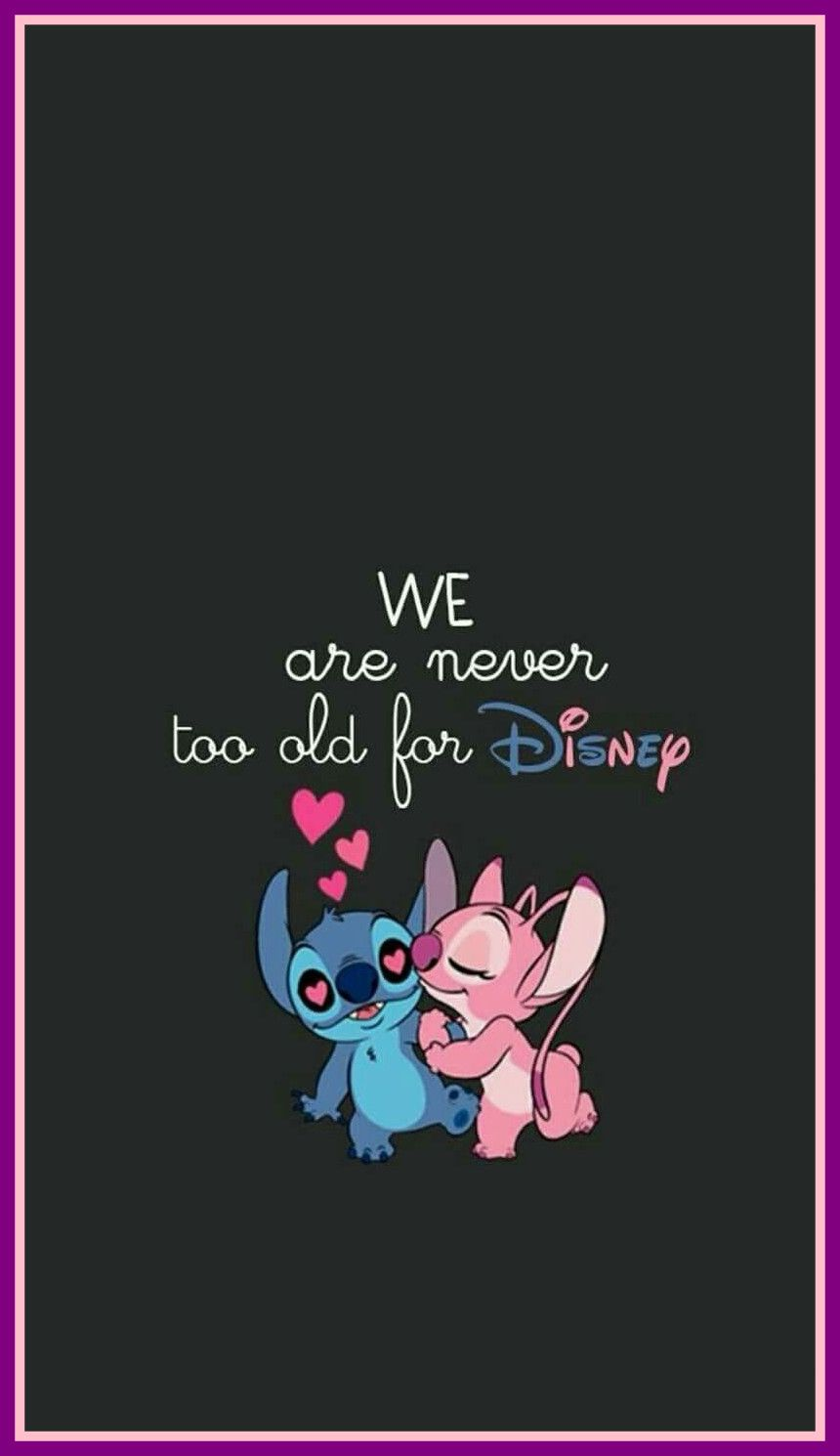Lilo - Stitch We Never Never Too Old For Disney Free Wallpaper